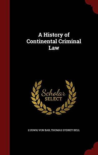 9781296671914: A History of Continental Criminal Law