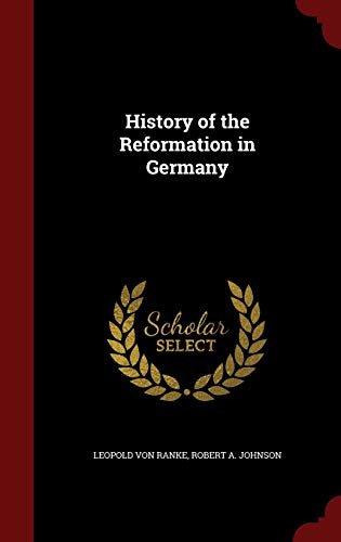 9781296677374: History of the Reformation in Germany