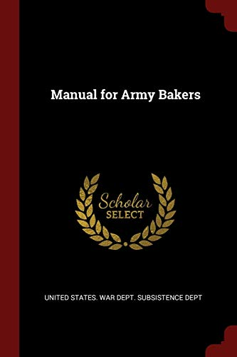 Manual for Army Bakers (Paperback)