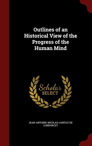 9781296690410: Outlines of an Historical View of the Progress of the Human Mind