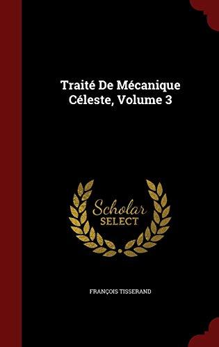 9781296705213: Traité De Mécanique Céleste, Volume 3
