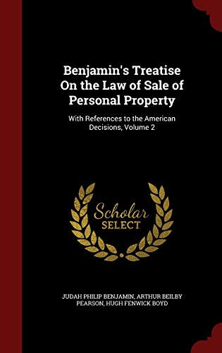 9781296716790: Benjamin's Treatise On the Law of Sale of Personal Property: With References to the American Decisions, Volume 2