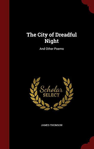 9781296731380: The City of Dreadful Night: And Other Poems