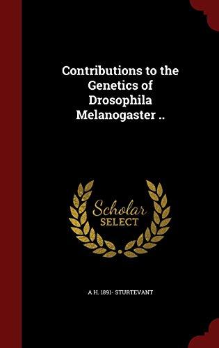 9781296736446: Contributions to the Genetics of Drosophila Melanogaster ..