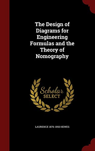 9781296736590: The Design of Diagrams for Engineering Formulas and the Theory of Nomography