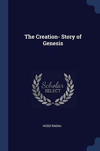 9781296750909: The Creation- Story of Genesis