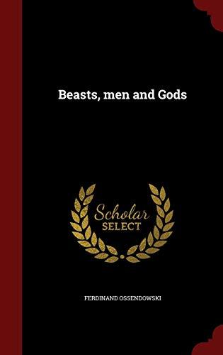 9781296757236: Beasts, men and Gods