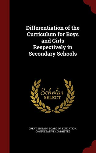 9781296787455: Differentiation of the Curriculum for Boys and Girls Respectively in Secondary Schools