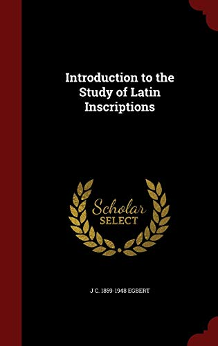 9781296807474: Introduction to the Study of Latin Inscriptions