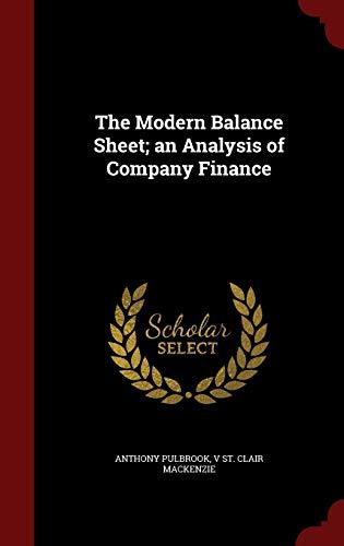 9781296808983: The Modern Balance Sheet; an Analysis of Company Finance