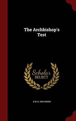 9781296809232: The Archbishop's Test
