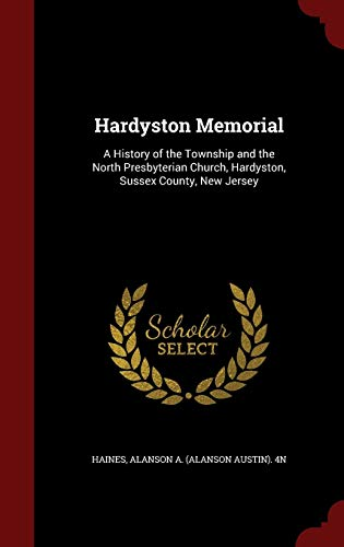9781296816469: Hardyston Memorial: A History of the Township and the North Presbyterian Church, Hardyston, Sussex County, New Jersey