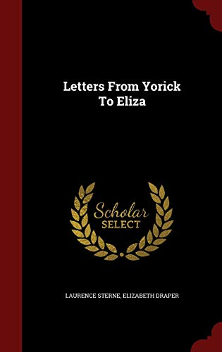 9781296823054: Letters From Yorick To Eliza