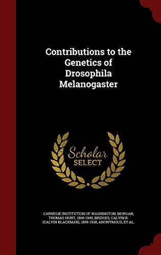 9781296825553: Contributions to the Genetics of Drosophila Melanogaster