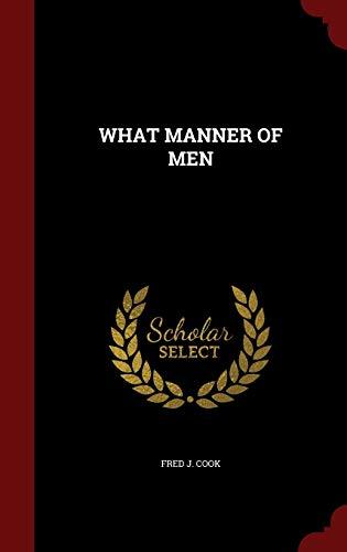 9781296833107: WHAT MANNER OF MEN