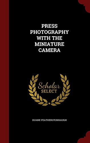 9781296834883: Press Photography with the Miniature Camera