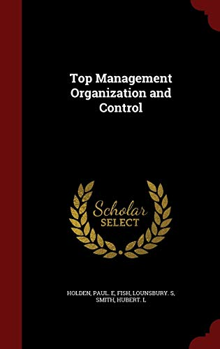9781296836535: Top Management Organization and Control