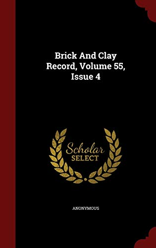 9781296841928: Brick And Clay Record, Volume 55, Issue 4