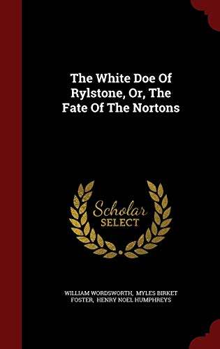 9781296854362: The White Doe Of Rylstone, Or, The Fate Of The Nortons