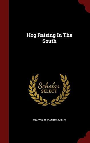 9781296864729: Hog Raising In The South