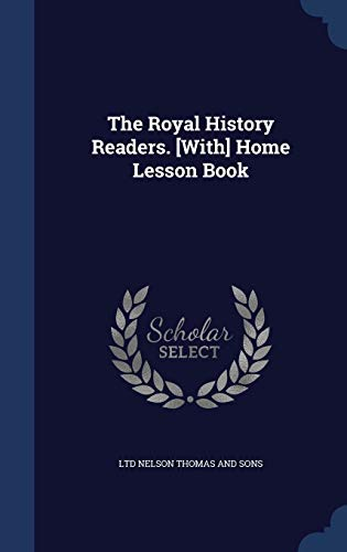 9781296867607: The Royal History Readers. [With] Home Lesson Book