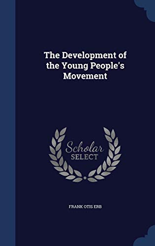 9781296868529: The Development of the Young People's Movement