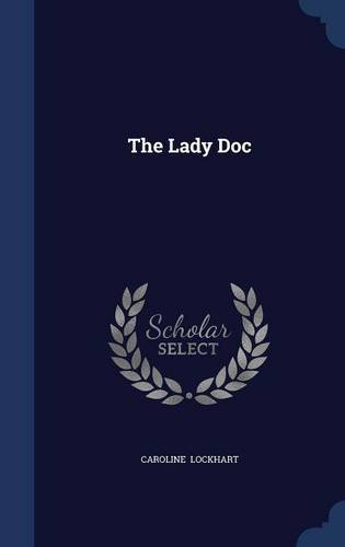 9781296869328: The Lady Doc
