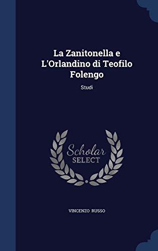 9781296869526: La Zanitonella e L'Orlandino di Teofilo Folengo: Studi
