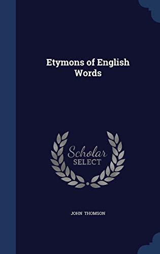 9781296869557: Etymons of English Words