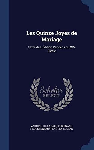 9781296870904: Les Quinze Joyes de Mariage: Texte de L'Édition Princeps du XVe Siècle