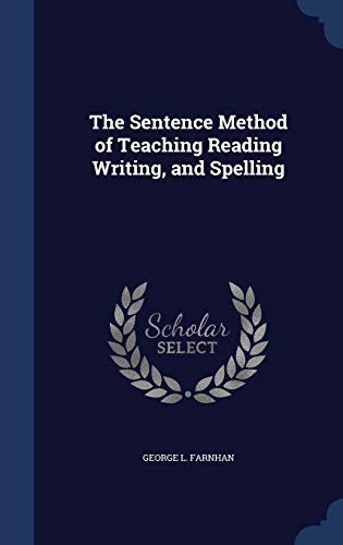 9781296871680: The Sentence Method of Teaching Reading Writing, and Spelling