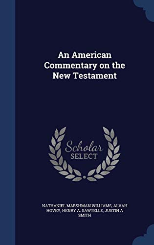 9781296872823: An American Commentary on the New Testament