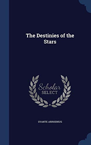 9781296873578: The Destinies of the Stars