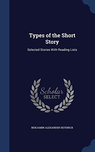 9781296882198: Types of the Short Story: Selected Stories With Reading Lists