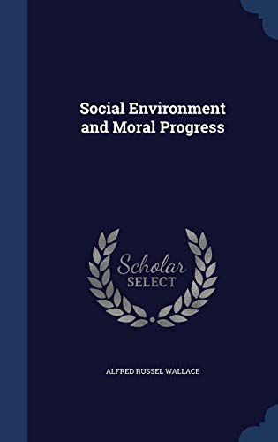 9781296886776: Social Environment and Moral Progress