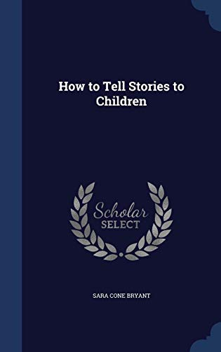 9781296897864: How to Tell Stories to Children