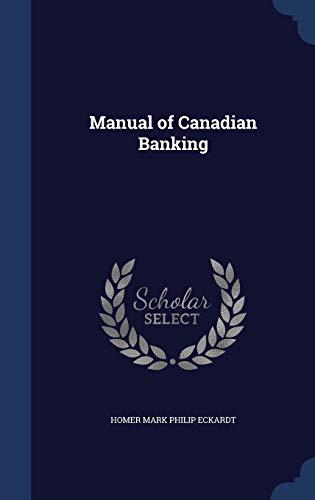 9781296898618: Manual of Canadian Banking