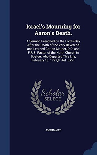 Israel's Mourning for Aaron's Death.: Joshua Gee