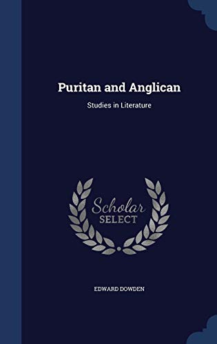 9781296919627: Puritan and Anglican: Studies in Literature