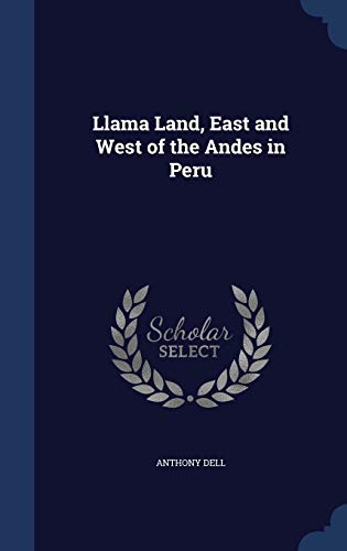 Llama Land, East and West of the: Anthony Dell