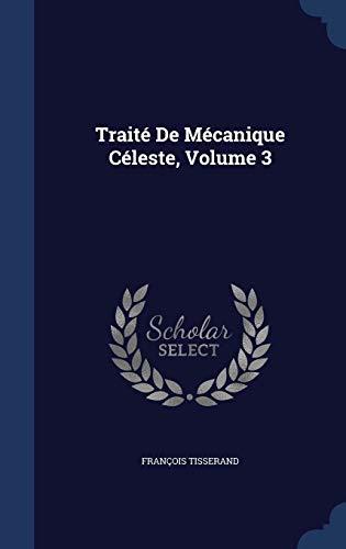 9781296926397: Traité De Mécanique Céleste, Volume 3