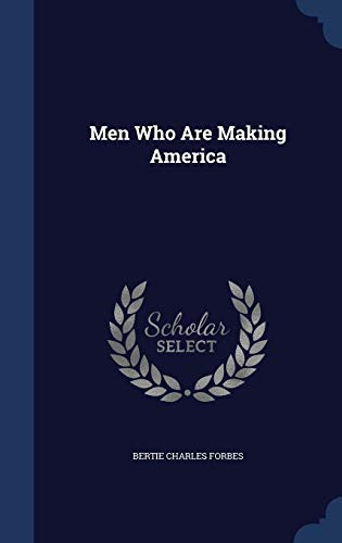 9781296926434: Men Who Are Making America