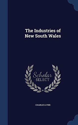 9781296933272: The Industries of New South Wales
