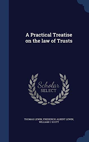 9781296949327: A Practical Treatise on the law of Trusts