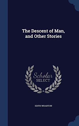 9781296953980: The Descent of Man, and Other Stories
