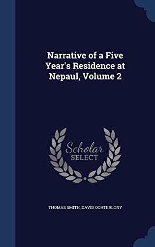 9781296962180: Narrative of a Five Year's Residence at Nepaul, Volume 2