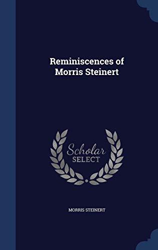 9781296964917: Reminiscences of Morris Steinert