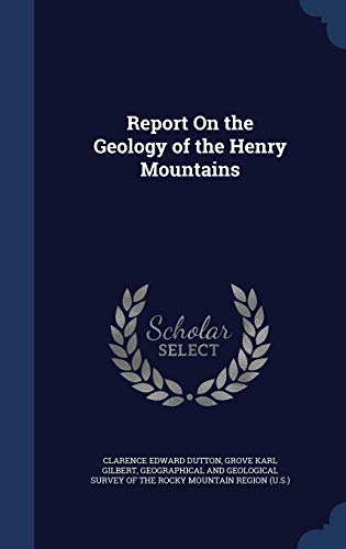 9781296971038: Report On the Geology of the Henry Mountains