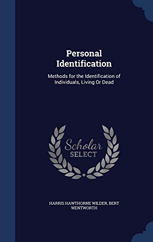 9781296974725: Personal Identification: Methods for the Identification of Individuals, Living Or Dead