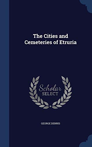 9781296975524: The Cities and Cemeteries of Etruria